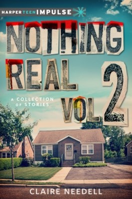 Nothing Real Volume 2: A Collection of Stories