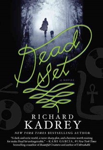 Dead Set by Richard Kadrey (9780062339287) - PaperBack - Modern & Contemporary Fiction General Fiction