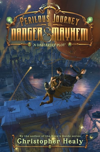 (ebook) Perilous Journey of Danger and Mayhem #1: A Dastardly Plot