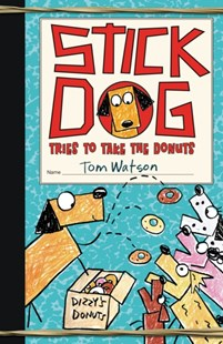 (ebook) Stick Dog Tries to Take the Donuts - Children's Fiction