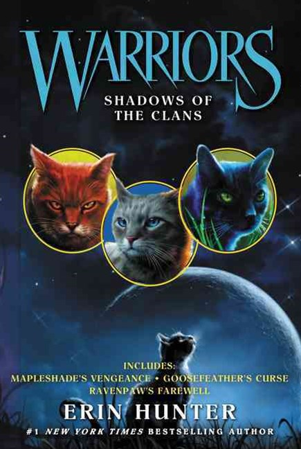 Warriors: Novella Bindup #3: Shadows Of The Clans