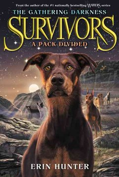 Survivors: the Gathering Darkness #1: a Pack Divided