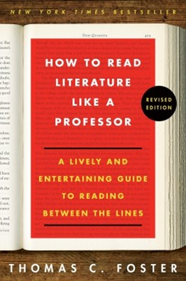 (ebook) How to Read Literature Like a Professor Revised
