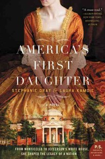 America's First Daughter by Stephanie Dray, Laura Kamoie (9780062347268) - PaperBack - Historical fiction