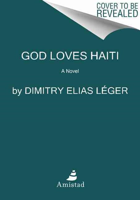 God Loves Haiti: A Novel