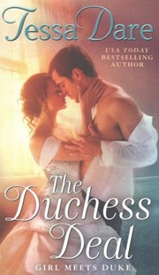 The Duchess Deal: Girl Meets Duke by Tessa Dare (9780062349064) - PaperBack - Romance Historical Romance