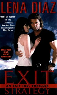 Exit Strategy: An Exit Inc. Thriller by Lena Diaz (9780062349088) - PaperBack - Romance Modern Romance