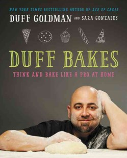 Duff Bakes by Duff Goldman, Sara Gonzales, Caren Alpert (9780062349804) - HardCover - Cooking Cooking Reference