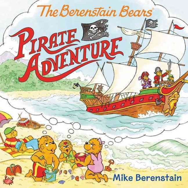 The Berenstain Bears' Pirate Adventure