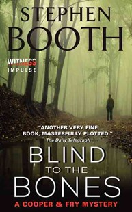 Blind to the Bones by Stephen Booth (9780062350459) - PaperBack - Crime Mystery & Thriller