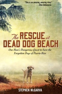 (ebook) The Rescue at Dead Dog Beach - Biographies General Biographies