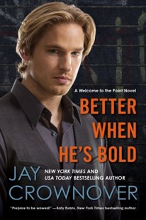 (ebook) Better When He's Bold - Crime Mystery & Thriller