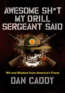 (ebook) Awesome Sh*t My Drill Sergeant Said - Biographies Military