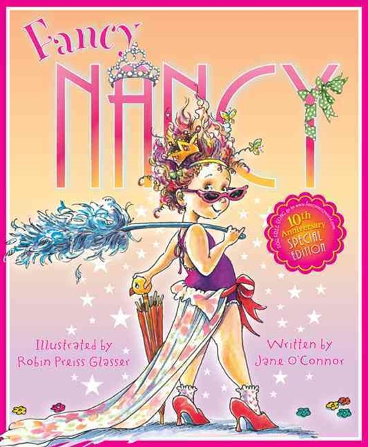 Fancy Nancy 10th Anniversary Edition