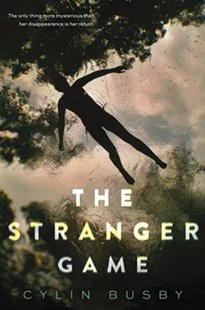 The Stranger Game by Cylin Busby (9780062354617) - PaperBack - Children's Fiction Teenage (11-13)