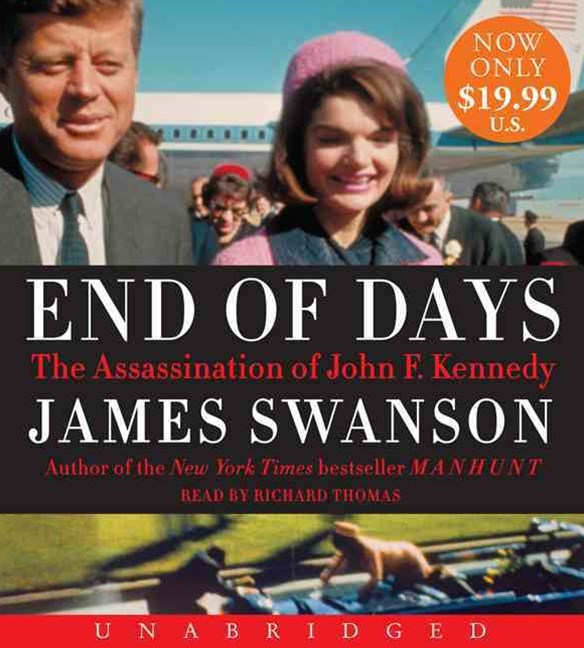 End of Days Unabridged Low Price CD: The Assassination of John F. Kennedy