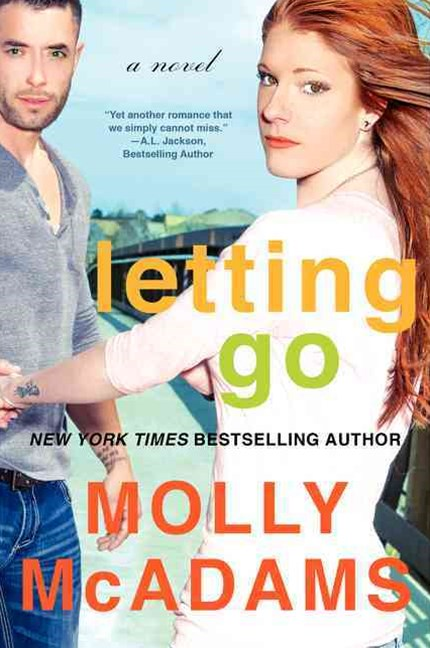 Letting Go: A Novel