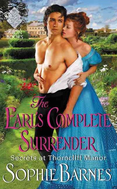 The Earl's Complete Surrender: Secrets at Thorncliff Manor