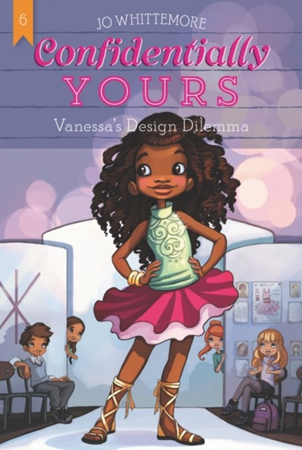 Confidentially Yours #6: Vanessa's Design Dilemma