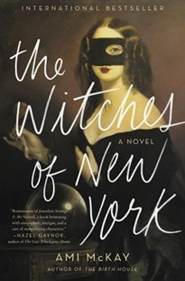 The Witches of New York by Ami McKay (9780062359926) - PaperBack - Fantasy