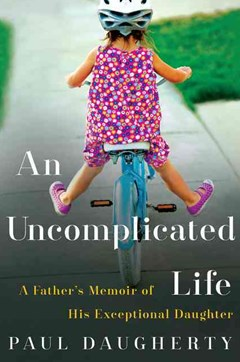 An Uncomplicated Life: A Father