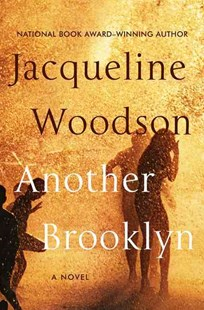 Another Brooklyn by Jacqueline Woodson (9780062359988) - HardCover - Historical fiction