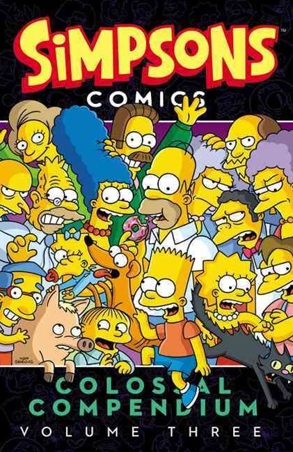Simpsons Comics Colossal Compendium Volume 3