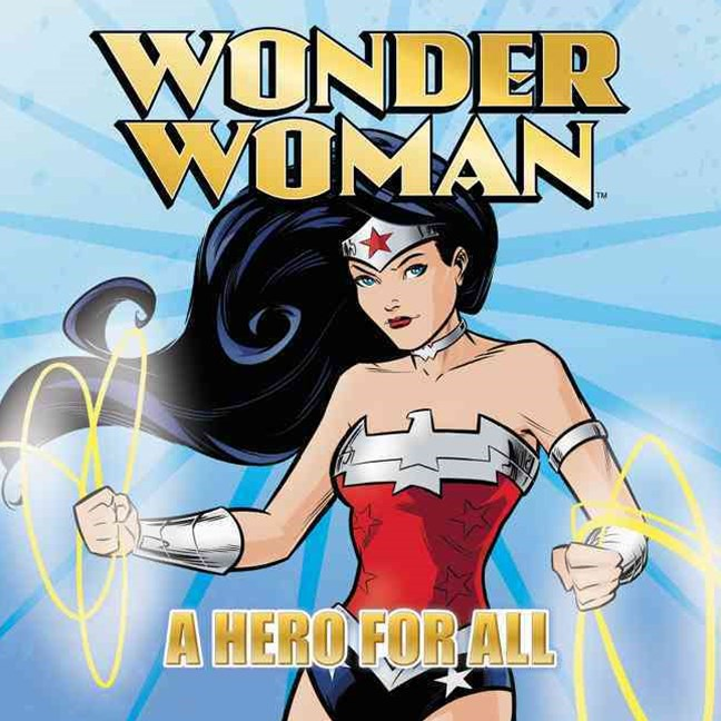 Wonder Woman Classic - A Hero for All