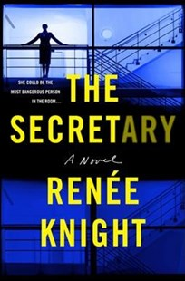 The Secretary by Renee Knight (9780062362353) - HardCover - Crime Mystery & Thriller
