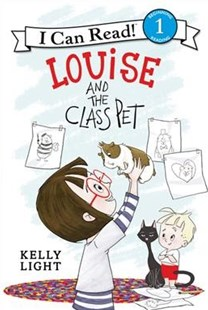 Louise and the Class Pet - Non-Fiction Animals