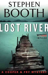Lost River by Stephen Booth (9780062365750) - PaperBack - Crime Mystery & Thriller