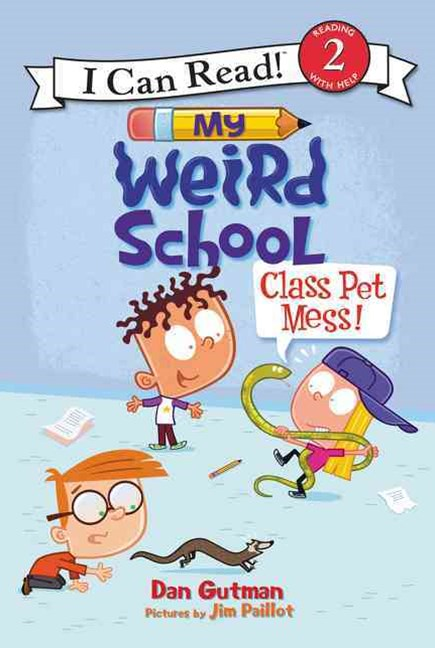 My Weird School: Class Pet Mess!