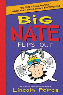 Big Nate Flips Out by Lincoln Peirce (9780062367525) - PaperBack - Children's Fiction Older Readers (8-10)