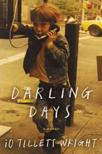 Darling Days by iO Tillett Wright (9780062368201) - HardCover - Biographies General Biographies