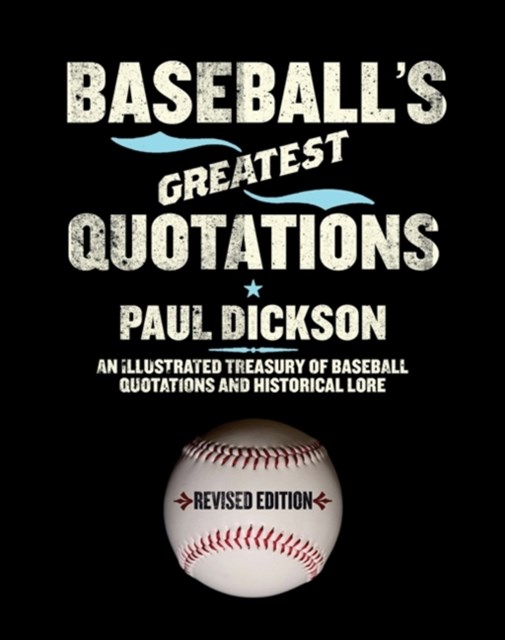 (ebook) Baseball's Greatest Quotations Rev. Ed.