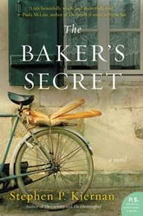The Baker's Secret by Stephen P. Kiernan (9780062369598) - PaperBack - Historical fiction