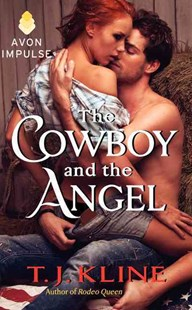 The Cowboy and the Angel by T. J. Kline (9780062370099) - PaperBack - Adventure Fiction Western