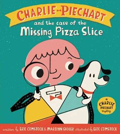 Charlie Piechart and the Case of the Missing Pizza Slice