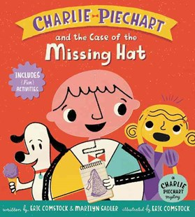 Charlie Piechart And The Case Of The Missing Hat by Marilyn Sadler, Eric Comstock (9780062370563) - HardCover - Children's Fiction Early Readers (0-4)