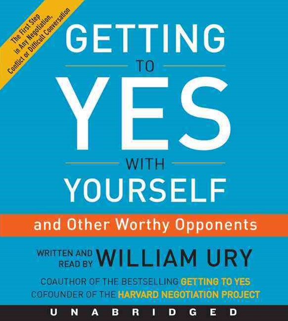 Getting to Yes With Yourself Unabridged CD: (and Other Worthy Opponents)