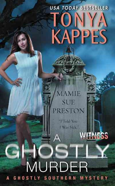 A Ghostly Murder: A Ghostly Southern Mystery