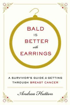 Bald Is Better With Earrings: A Survivor