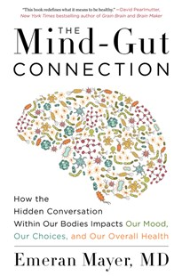 The Mind-Gut Connection by Emeran Mayer (9780062376589) - PaperBack - Health & Wellbeing Diet & Nutrition