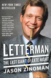Letterman: The Last Giant Of Late Night by Jason Zinoman (9780062377227) - PaperBack - Biographies Entertainment