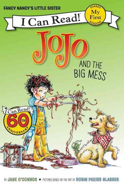 Fancy Nancy: JoJo and the Big Mess