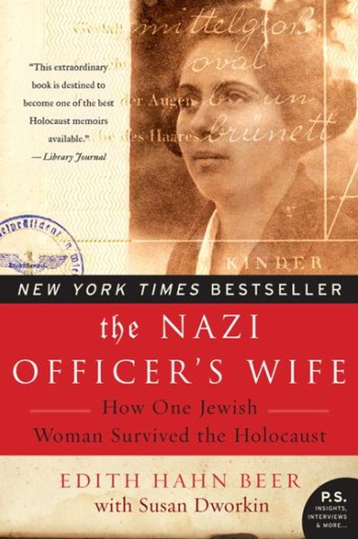 Nazi Officer's Wife: How One Jewish Woman Survived The Holocaust