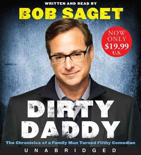 Dirty Daddy Unabridged Low Price CD 6/405: The Chronicles of a Family Man Turned Filthy Comedian