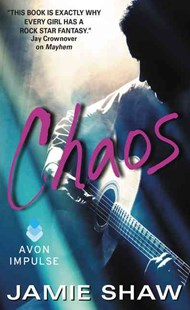 Chaos by Jamie Shaw (9780062379696) - PaperBack - Modern & Contemporary Fiction General Fiction