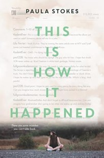 This Is How It Happened by Paula Stokes (9780062379931) - HardCover - Young Adult Contemporary
