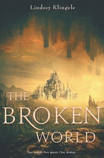 The Broken World by Lindsey Klingele (9780062380371) - PaperBack - Children's Fiction